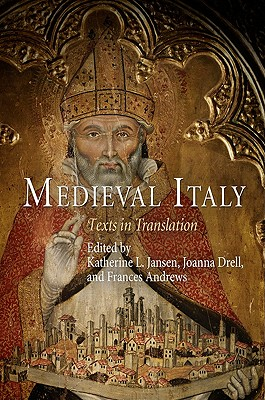 Medieval Italy By Jansen, Katherine L. (EDT)/ Drell, Joanna (EDT)/ Andrews, Frances (EDT)